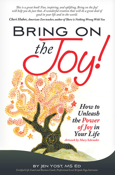 Bring on the Joy Now by Jen Yost front cover
